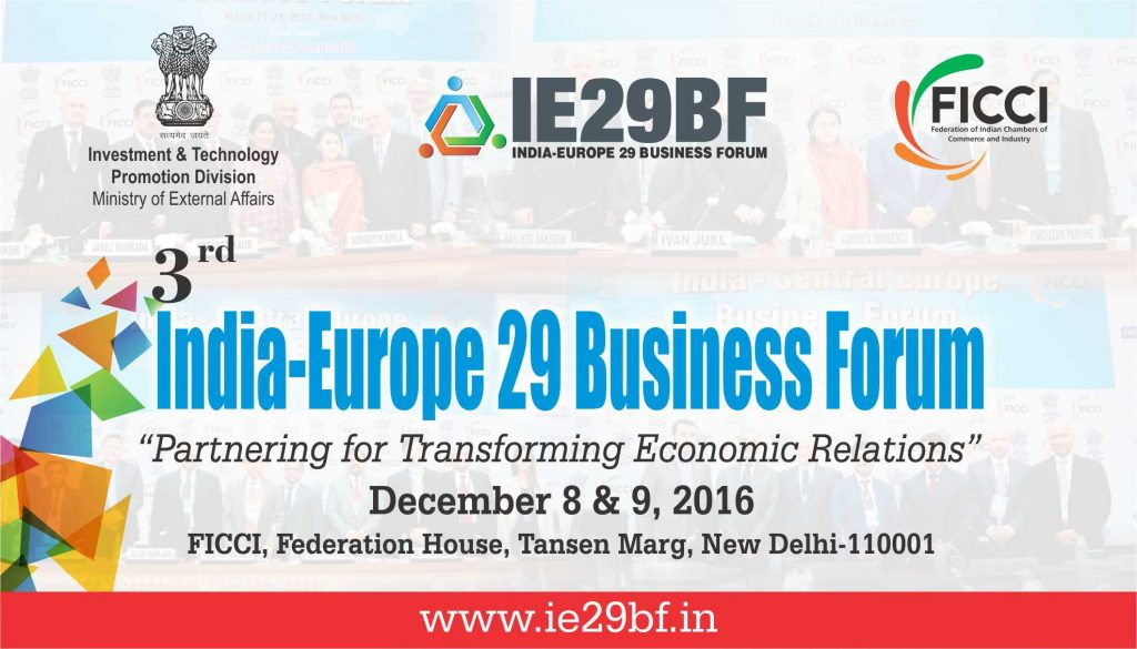 3rd India-Europe 29 Business Forum - December 8 & 9, 2016
